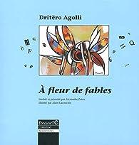 A fleur de fables par Dritëro Agolli