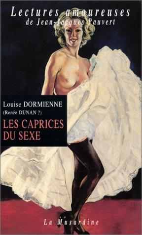Les Caprices Du Sexe [Pdf/ePub] eBook