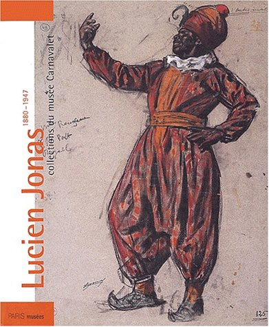 Lucien Jonas 1880-1947 : Collections du musée Carnavalet