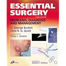 Essential Surgery: Problems, Diagnosis and Management (MRCS Study Guides)
