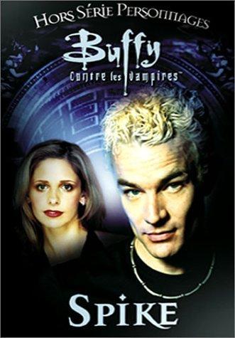 Buffy : spike [Edizione: Francia]