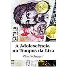 A Adolescência No Tempos Da Lira (Portuguese Edition)