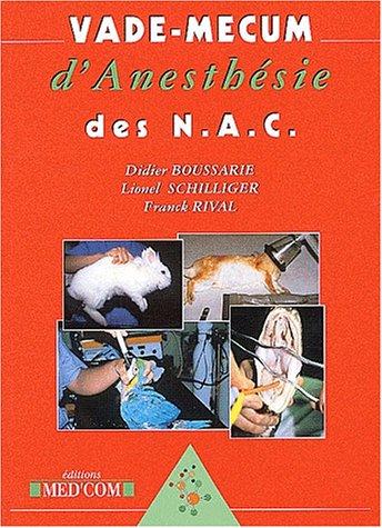 Vade-mecum d'anesthésie des NAC par Didier Boussarie