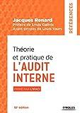 Théorie et pratique de l'audit interne - Primé par l'IFACI (Références) - Format Kindle - 9782212596779 - 31,99 €