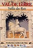 Val de Loire : Vallée des Rois [Francia] [DVD]