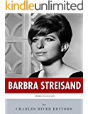 American Legends: The Life of Barbra Streisand (English Edition)