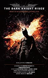 The Dark Knight Rises- The Official Movie Novelization by Greg Cox (2012-07-24)