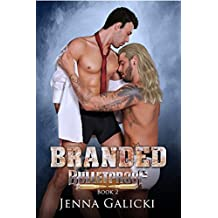 Branded (Bulletproof Book 2) (English Edition)