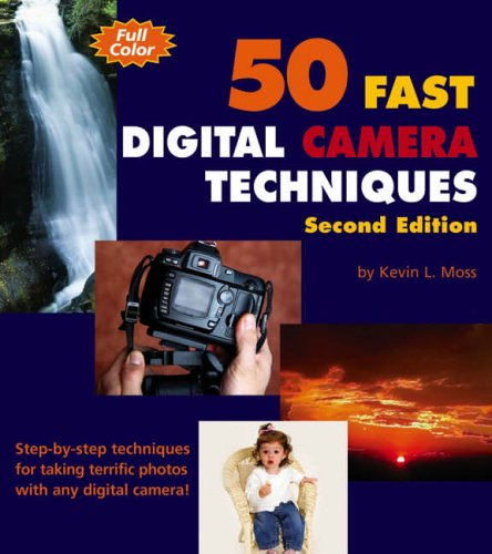 eBooks Free Download Epub 50 Fast Digital Camera Techniques with Photoshop Elements 3 (50 Fast Techniques Series)
