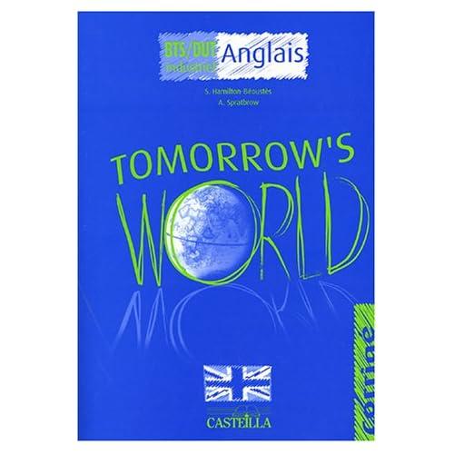 Anglais BTS/DUT industriel Tomorrow's World : Corrigé