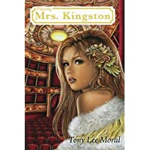 Playing Mrs. Kingston by Moral, Tony Lee (2014) Paperback