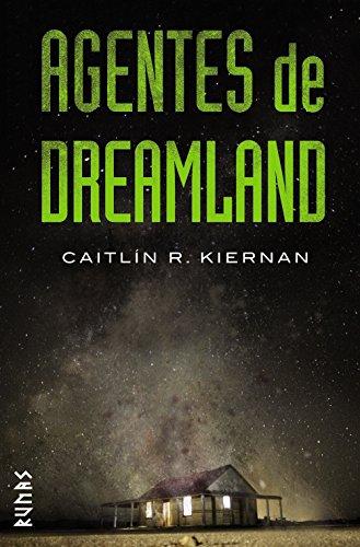 Agentes de Dreamland (Runas) por Caitlín R. Kiernan