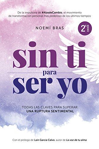 Sin TI para ser YO: Que nadie te ahogue el corazón eBook: Noemí ...