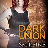 Dark Union: The Descent Series, Book 3