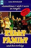 Die Kelly Family und ihre Erfolge