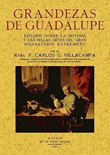 Grandezas de Guadalupe por Carlos G. Villacampa