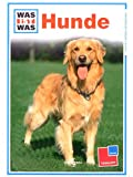 Was ist Was - Hunde