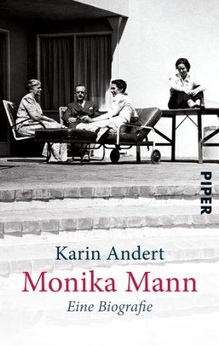 Monika Mann: Eine Biografie (Piper Taschenbuch, Band 27228)