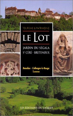Le Lot - jardin de Segala Saint Céré - Bretenoux