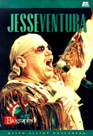 Jesse Ventura (A & E Biography) by Keith Greenberg (1999-11-02)