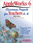 AppleWorks 6 Classroom Projects for T...