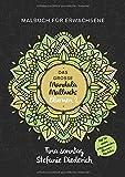 Das große Mandala Malbuch: Blumen 2 - Malbuch für Erwachsene - Mit 50 neuen entspannenden Blumen-Mandalas