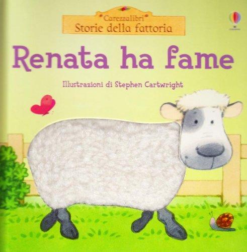 Renata ha fame (Storie della fattoria)
