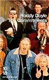 The Commitments / par Roddy Doyle   Doyle, Roddy (1958-....). Auteur