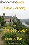 Love Letters to France (French Collec...