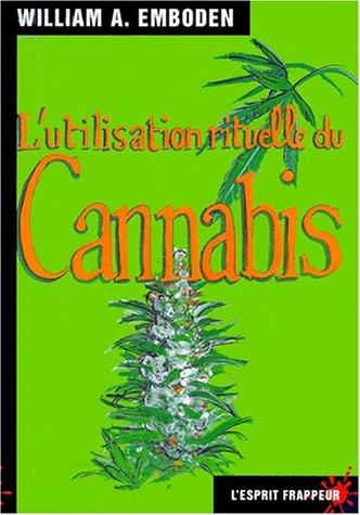 L'Utilisation rituelle du cannabis