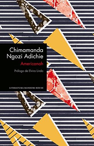 Americanah, Eedición Especial Limitada, Literatura Random House por Chimamanda Ngozi Adichie