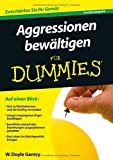 Aggressionen bewältigen für Dummies: Sonderausgabe