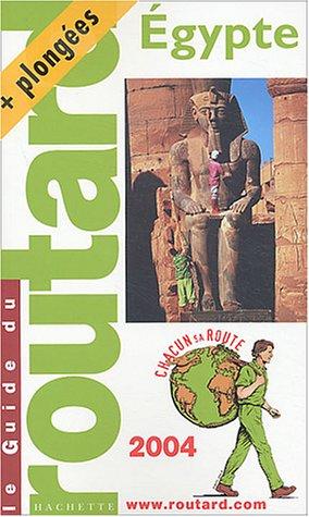 Guide du Routard : Égypte 2004