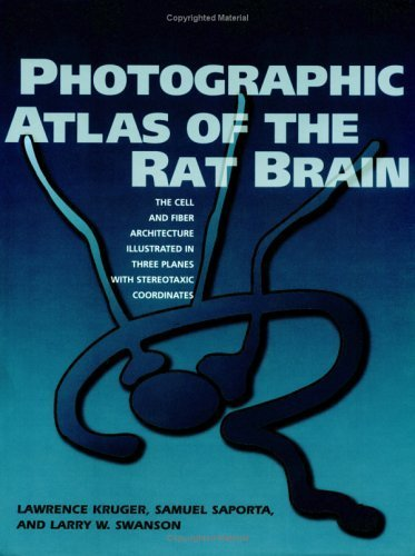 Photographic Atlas of the Rat Brain: The Cell and Fiber Architecture Illustrated in Three Planes with Stereotaxic Coordinates by Lawrence Kruger (1995-06-30)