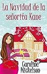 La Navidad de la señorita Kane par Mickelson