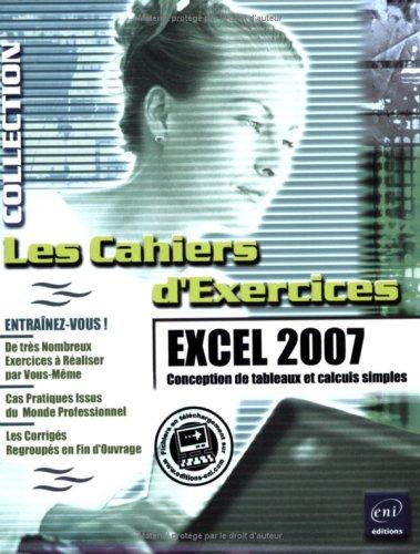 Excel 2007 : Conception de tableaux et calculs simples par Pierre Rigollet