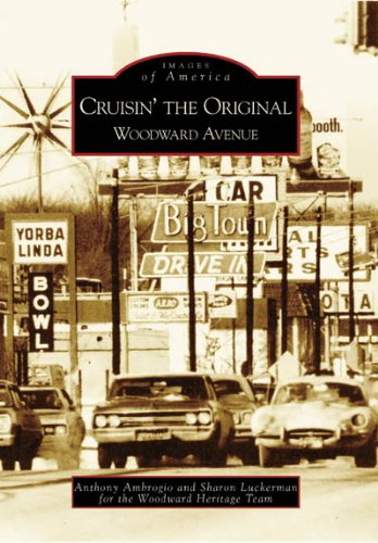 Cruisin' the Original Woodward Avenue (Images of America)