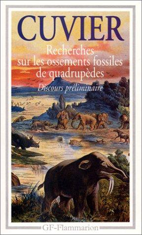 Recherches sur les ossements fossiles de quadrupèdes : Où l'on établit les caractères de plusieurs espèces d'animaux que les révolutions du globe ... sur l'ibis des anciens Égyptiens, 1812