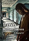 9mm - Rotten Games by Juliane Seidel front cover