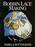 Bobbin Lace Making (Craftline)