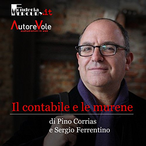 Il contabile e le murene | Pino Corrias