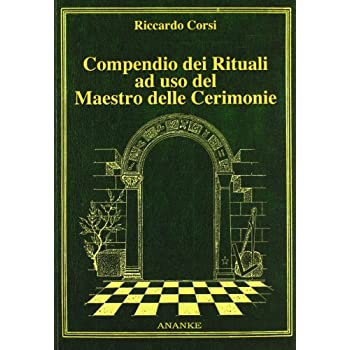 Compendio Dei Rituali Ad Uso Del Maestro Delle Cerimonie