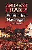 Schrei der Nachtigall: Kriminalroman