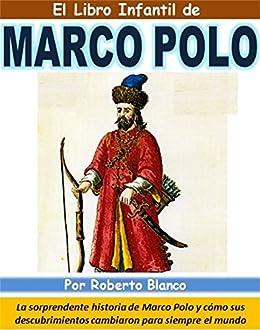 El Libro Infantil de Marco Polo: La sorprendente historia