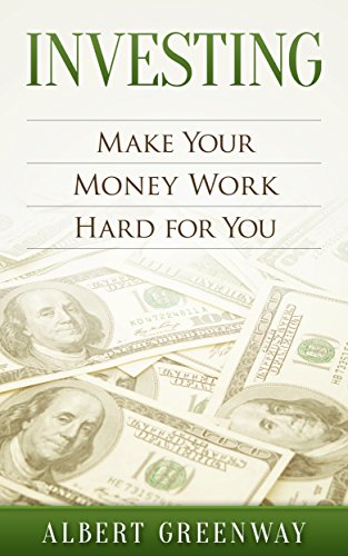 Investing: How to Make Your Money Work Hard for You (finance,investing,retirement,income,business,budgeting, real estate, automatic income, get rich, personal money management) (English Edition) Hard Money Real Estate