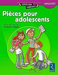 Pièces pour les adolescents