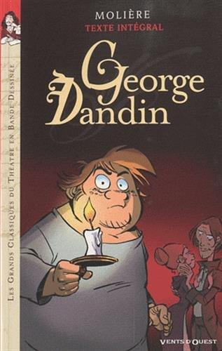 George Dandin: Nouv. Ed. par Molière