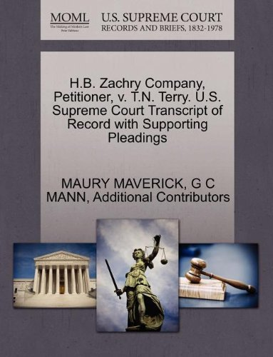 H.B. Zachry Company, Petitioner, v. T.N. Terry. U.S. Supreme Court Transcript of Record with Supporting Pleadings by MAURY MAVERICK (2011-10-28)