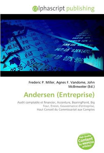 andersen-entreprise-audit-comptable-et-financier-accenture-bearingpoint-big-four-enron-gouvernance-d