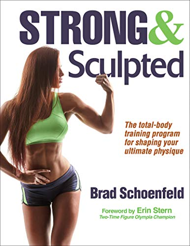 Strong & Sculpted por Brad Schoenfeld
